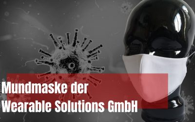 Mundmasken von der Wearable Solutions GmbH